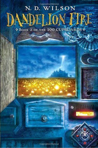 Dandelion Fire (100 Cupboards, #2)
