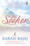 The Seeker by Karan Bajaj
