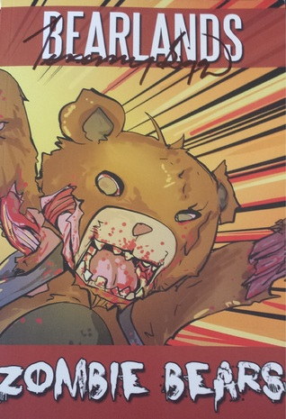 Bearlands: Zombie Bears (1-5, Special Edition)