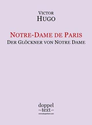 Notre-Dame de Paris / Der Glöckner von Notre Dame - zweisprachig Französisch-Deutsch / Edition bilingue français-allemand