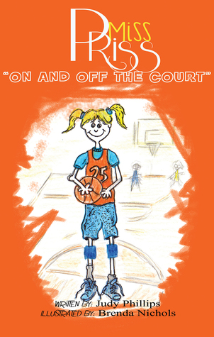 Miss Priss -On and Off the Court (Miss Priss, #1)