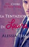 La tentazione di Laura by Alessia Esse
