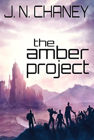 The Amber Project by J.N. Chaney