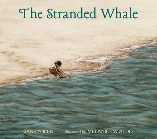 The Stranded Whale by Jane Yolen