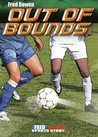 Out of Bounds by Fred Bowen