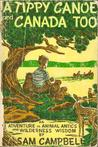 A Tippy Canoe and Canada Too (Forest Life Series #4)