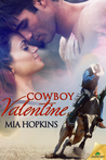 Cowboy Valentine (Cowboy Cocktail, #1)