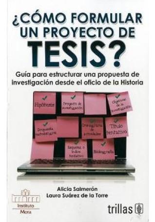¿Cómo formular un proyecto de tesis?