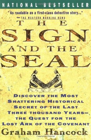 The sign and the seal the quest for the lost ark of the for The sign