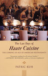 The Last Days of Haute Cuisine: The Coming of Age of American Restaurants