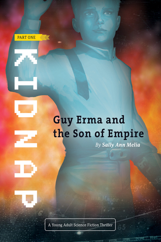 Kidnap (Guy Erma and the Son of Empire, #1)