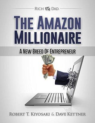 The Amazon Millionaire: A New Breed of Entrepreneur