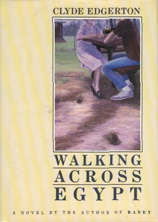 Walking Across Egypt by Clyde Edgerton
