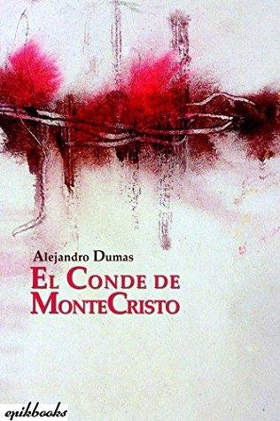 El conde de Montecristo: Ilustrado