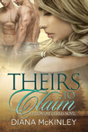 Theirs To Claim (Predatory Desires, #1)