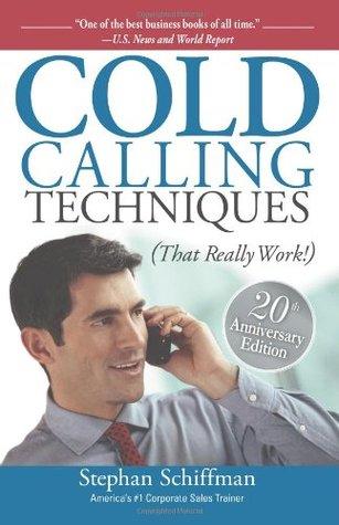 Descargar Cold calling techniques (that really work!) epub gratis online Stephan Schiffman