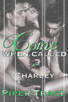 Charley (Come When Called #3)