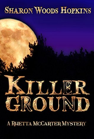 killerground-the-rhetta-mccarter-mystery-series