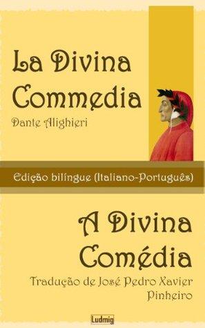 La Divina Commedia / A Divina Comédia - Edição Bilíngue (Italiano-Português)