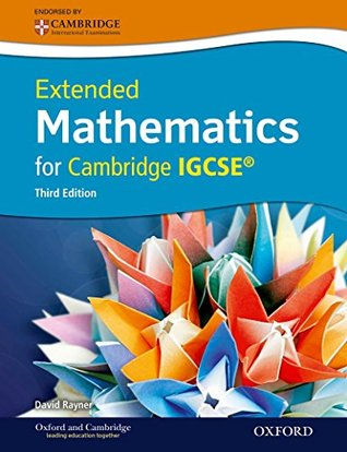 Extended Mathematics for Cambridge IGCSE by David Rayner