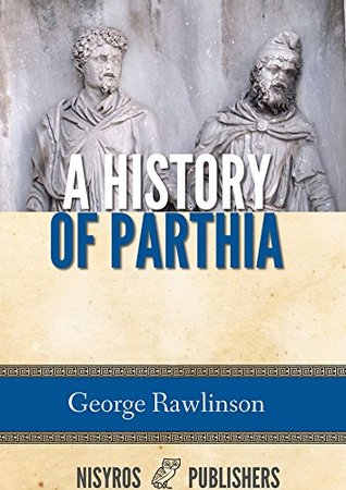 A History of Parthia