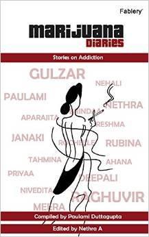 Marijuana Diaries by Paulami Duttagupta