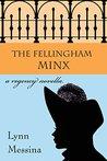 The Fellingham Minx (Love Takes Root Book 3)