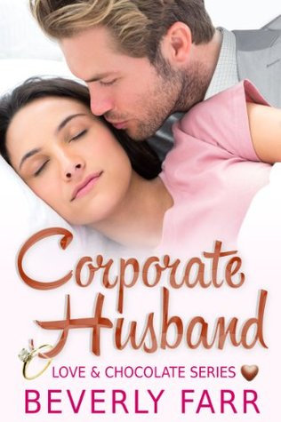 Corporate Husband (Love and Chocolate, #1)