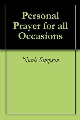 Personal Prayer for all Occasions