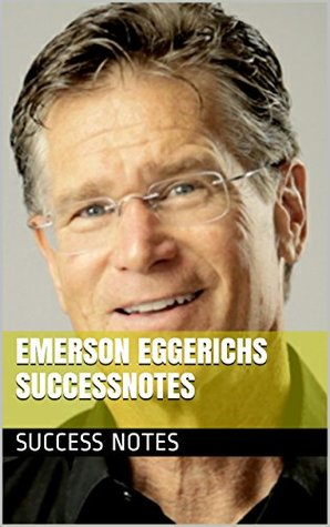 Emerson Eggerichs SuccessNotes: Love & Respect, Love and Respect for a Lifetime, Love & Respect in the Family, And The Language of Love and Respect