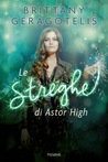 Le Streghe di Astor High by Brittany Geragotelis