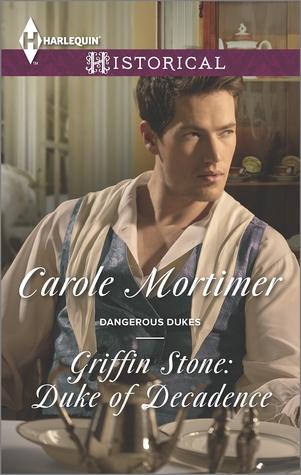 Griffin Stone: Duke of Decadence (Dangerous Dukes, #5)