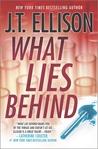 What Lies Behind (Dr. Samantha Owens, #4)