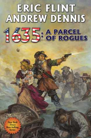 1635: A Parcel of Rogues (Assiti Shards, #7)