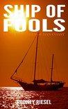 Ship of Fools: From the Tales of Dan Coast