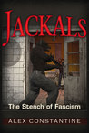 Jackals: The Stench of Fascism