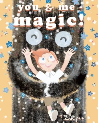 You & Me - Magic!