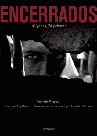 ENCERRADOS: 10 years, 74 prisons