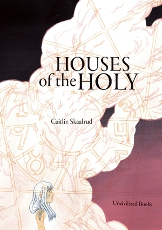 Ebook Houses of the Holy by Caitlin Skaalrud read!