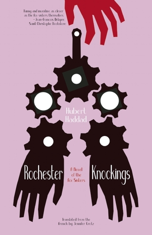 rochester-knockings-a-novel-of-the-fox-sisters