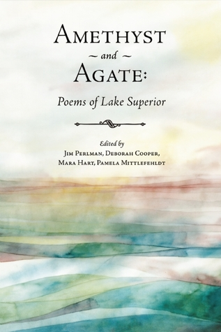Amethyst and agate poems of lake superior by jim perlman 24796147 fandeluxe Images