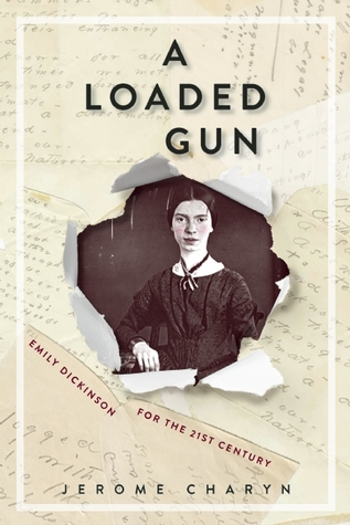 a-loaded-gun-emily-dickinson-for-the-21st-century