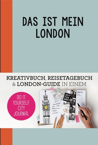 This is my london do it yourself city journal by petra de hamer 25074258 solutioingenieria Images