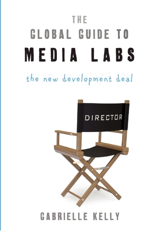 The Global Guide to Media Labs