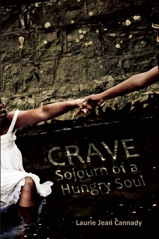 Crave by Laurie Jean Cannady