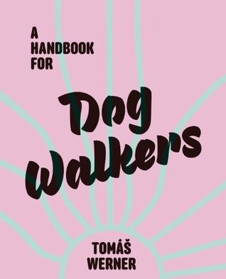 A Handbook for Dog Walkers