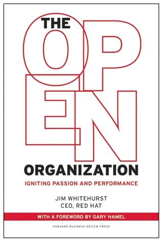 The Open Organization by Jim Whitehurst