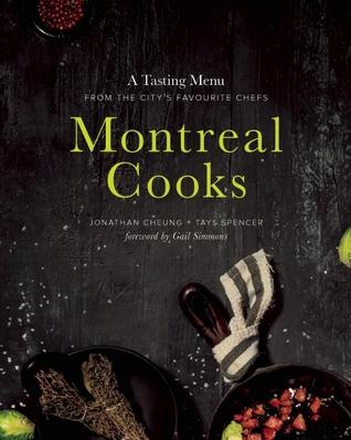 Montreal Cooks by Jonathan Cheung