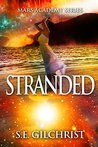 Stranded (The Mars Academy Series Book 1)