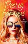 Pretty Famous: an Astonvale novel